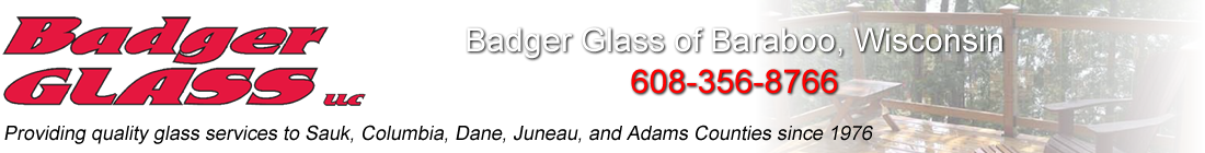Badger Glass | Automotive/Residential/Commercial Glass Baraboo Wisconsin